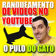 Ranqeuamento de videos o pulo do gato